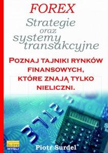 Forex - strategie oraz systemy transakcyjne